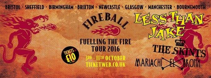 Fireball 'Fuelling The Fire' Tour – Broken 3 Ways
